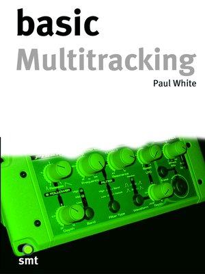 cover image of Basic Multitracking