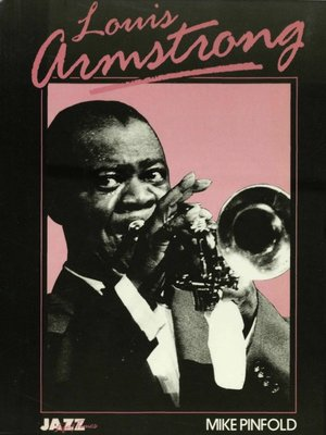 cover image of Louis Armstrong: His Life and Times