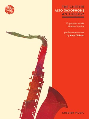 cover image of The Chester Alto Saxophone Anthology