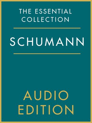 cover image of The Essential Collection: Schumann Gold