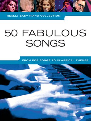cover image of Really Easy Piano 50 Fabulous Songs