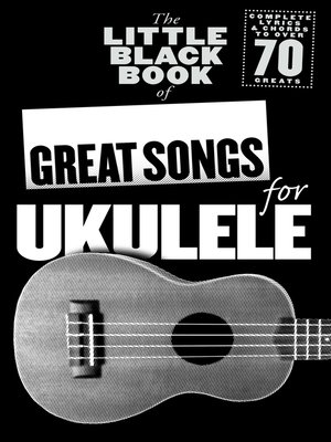 cover image of The Little Black Book of Great Songs for Ukulele