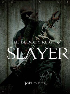 cover image of The Bloody Reign of Slayer