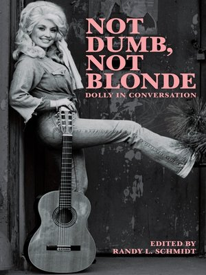 cover image of Not Dumb, Not Blonde: Dolly In Conversation