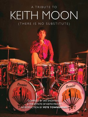 cover image of Keith Moon: There is No Substitute