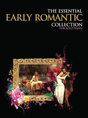 cover image of The Essential Early Romantic Collection