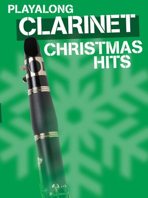 cover image of Playalong Christmas Hits - Clarinet
