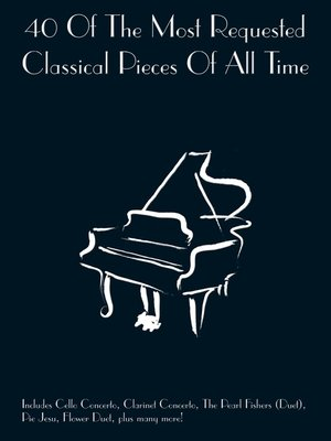 cover image of 40 Most Requested Classical Pieces