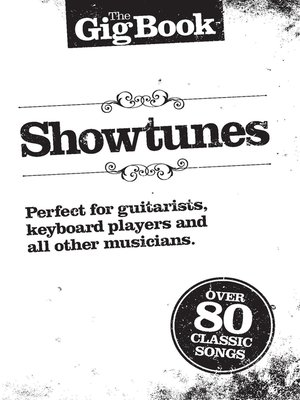 cover image of The Gig, Book: Showtunes