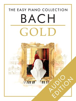 cover image of The Easy Piano Collection: Bach Gold