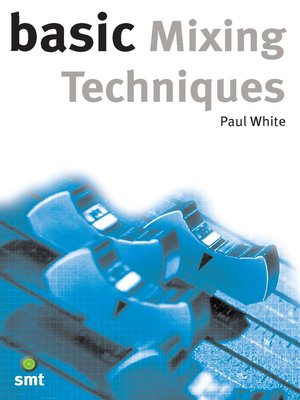 cover image of Basic Mixing Techniques