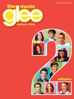 cover image of Glee Songbook: Season 1, Volume 2