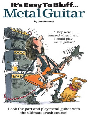 cover image of It's Easy To Bluff... Metal Guitar