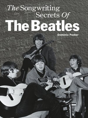 cover image of The Songwriting Secrets of The Beatles