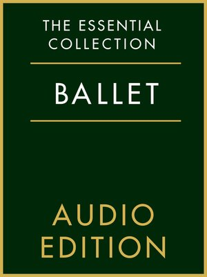cover image of The Essential Collection: Ballet Gold
