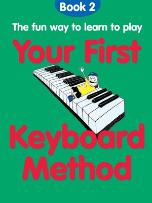cover image of Your First Keyboard Method, Book 2
