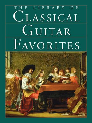 cover image of The Library of Classical Guitar Favorites