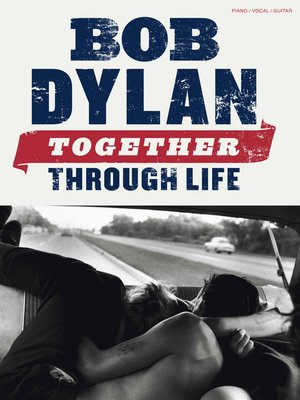 cover image of Bob Dylan: Together Through Life