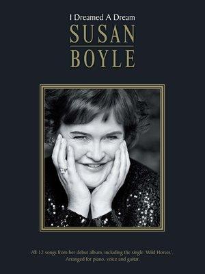 cover image of Susan Boyle: I Dreamed A Dream