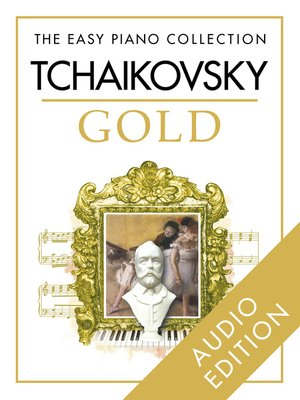 cover image of The Easy Piano Collection: Tchaikovsky Gold