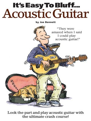 cover image of It's Easy To Bluff... Acoustic Guitar