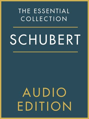 cover image of The Essential Collection: Schubert Gold