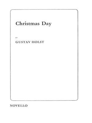 cover image of Gustav Holst: Christmas Day (SATB)