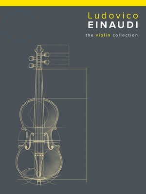 cover image of Ludovico Einaudi: The Violin Collection