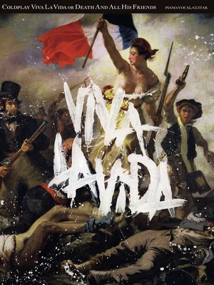 cover image of Coldplay: Viva La Vida or Death and All His Friends