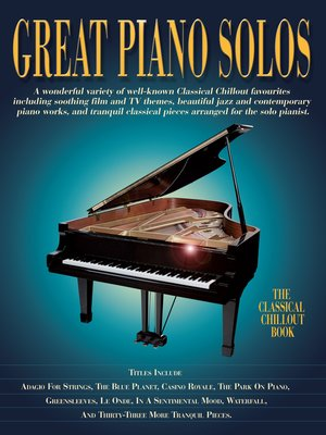cover image of Great Piano Solos: The Classical Chillout Book