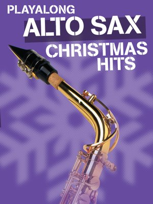 cover image of Playalong Christmas Hits - Alto Sax