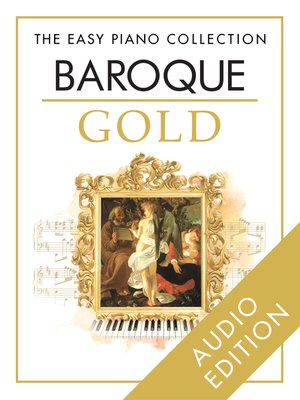 cover image of The Easy Piano Collection: Baroque Gold