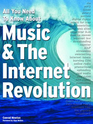 cover image of All You Need To Know About Music & The Internet Revolution