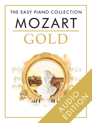 cover image of The Easy Piano collection: Mozart Gold