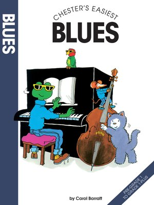 cover image of Chester's Easiest Blues