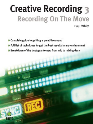 cover image of Creative Recording 3: Recording on the Move