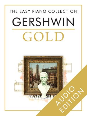 cover image of The Easy Piano Collection: Gershwin Gold