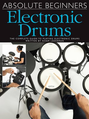 cover image of Absolute Beginners: Electronic Drums