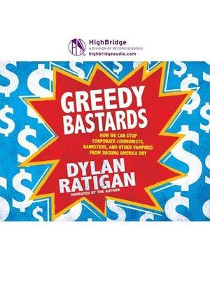 cover image of Greedy Bastards