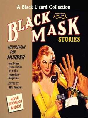 cover image of Black Mask 11--Middleman for Murder