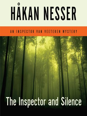 cover image of The Inspector and Silence--An Inspector Van Veeteren Mystery
