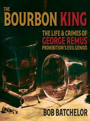 cover image of The Bourbon King