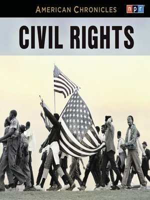 cover image of NPR American Chronicles--Civil Rights