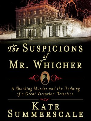 cover image of The Suspicions of Mr. Whicher