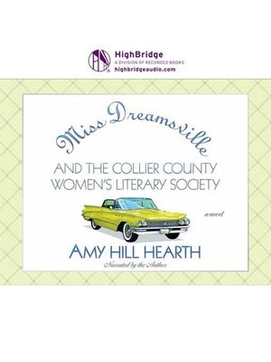 cover image of Miss Dreamsville and the Collier County Women's Literary Society
