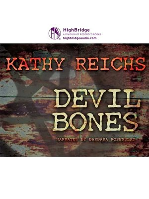 devil bones by kathy reichs overdrive rakuten overdrive ebooks