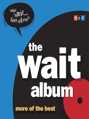 cover image of The Wait Album
