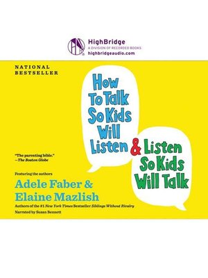 cover image of How to Talk So Kids Will Listen and Listen So Kids Will Talk