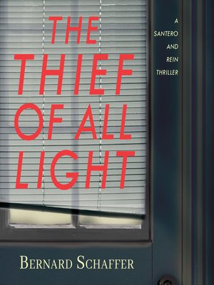 cover image of The Thief of All Light