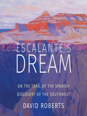cover image of Escalante's Dream